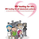 >>HIV Testing for life…HIV testing for all tuberculosis patients